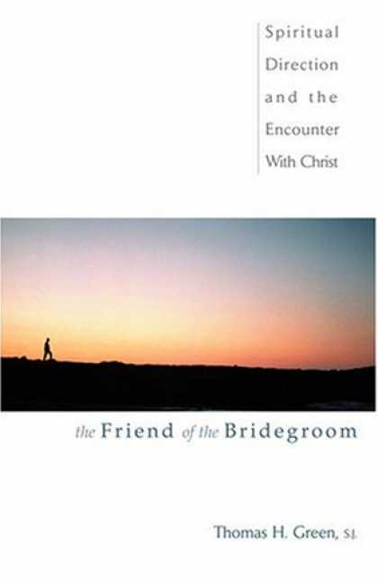 Books About Friendship - The Friend of the Bridegroom