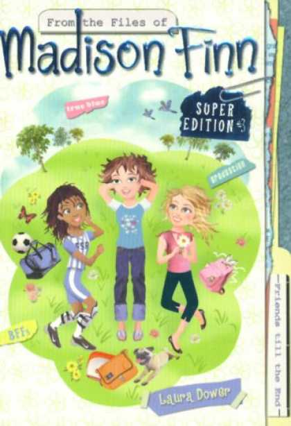 Books About Friendship - Friends Till the End (From the Files of Madison Finn Super Edition #3)