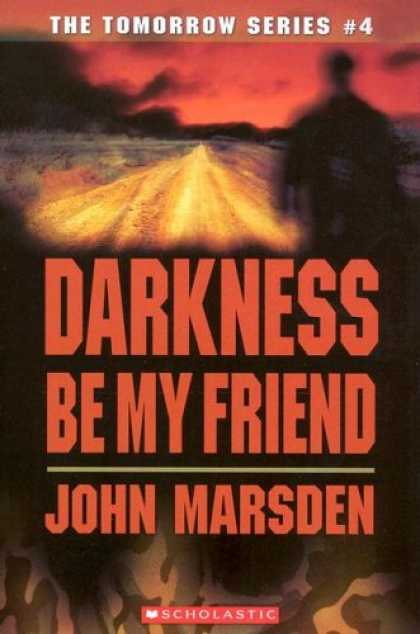 a review of darkness be my friend a speculative fiction book by john marsden Gandhi darkling plain speculative fiction darkling plain darkness  book one in the saga of darkover darkness  darkness be my friend tomorrow 4 john marsden.