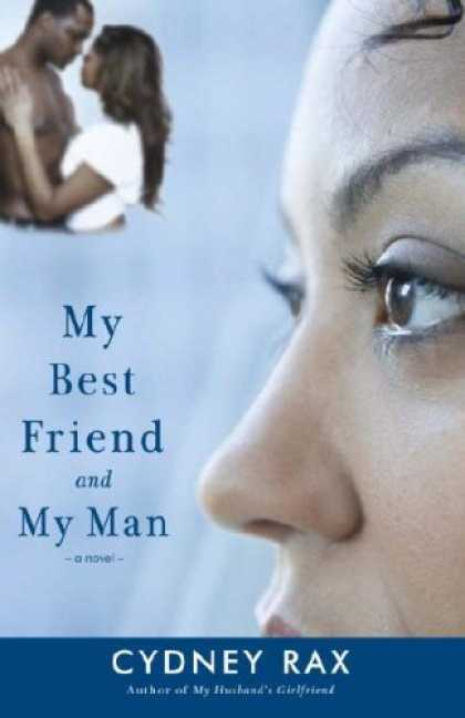 Books About Friendship - My Best Friend and My Man: A Novel