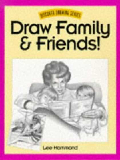 Books About Friendship - Draw Family & Friends! (Discover Drawing Series)