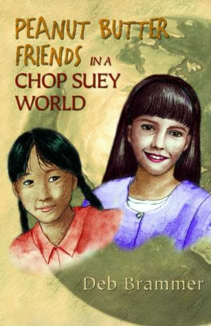 Books About Friendship - Peanut Butter Friends in a Chop Suey World