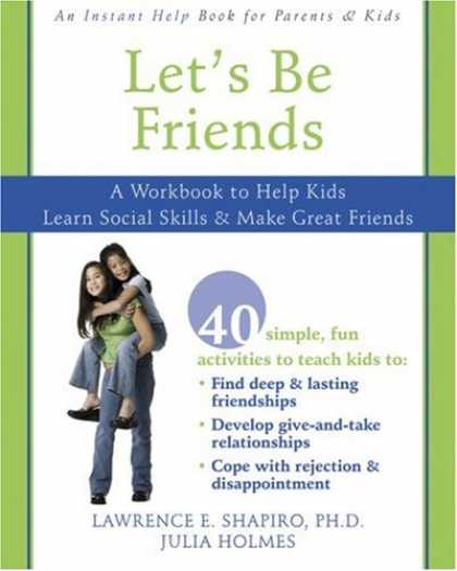 Books About Friendship - Let's Be Friends: A Workbook to Help Kids Learn Social Skills & Make Great Frien