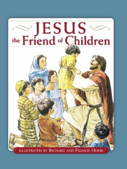 Books About Friendship - Jesus: The Friend of Children (David C Cook Read to Me Bible Stories)