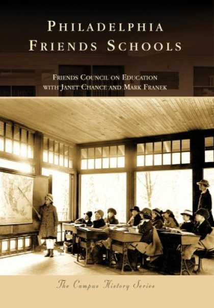 Books About Friendship - PHILADELPHIA FRIENDS SCHOOLS (PA) (Campus History Series)