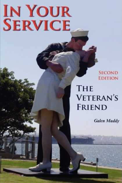 Books About Friendship - In Your Service: The Veteran's Friend Second Edition