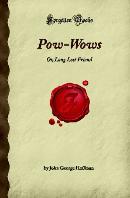 Books About Friendship - Pow-Wows: Or, Long Lost Friend (Forgotten Books)
