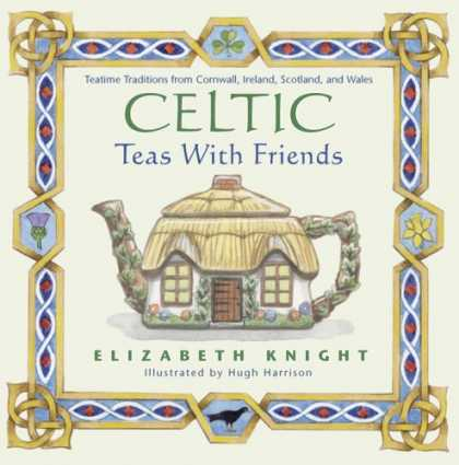Books About Friendship - Celtic Teas with Friends