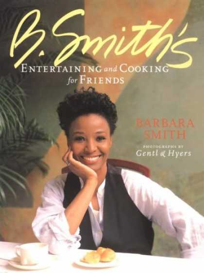 Books About Friendship - B. Smith's Entertaining and Cooking for Friends
