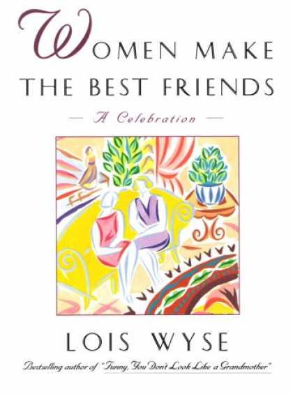 Books About Friendship - Women Make the Best Friends: A Celebration