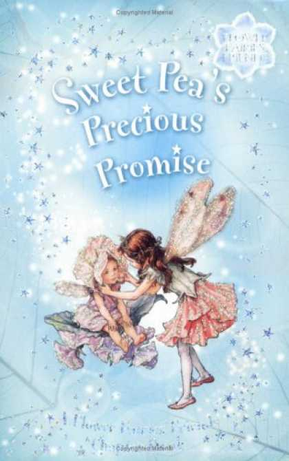 Books About Friendship - Sweet Pea's Precious Promise: A Flower Fairies Friends Chapter Book