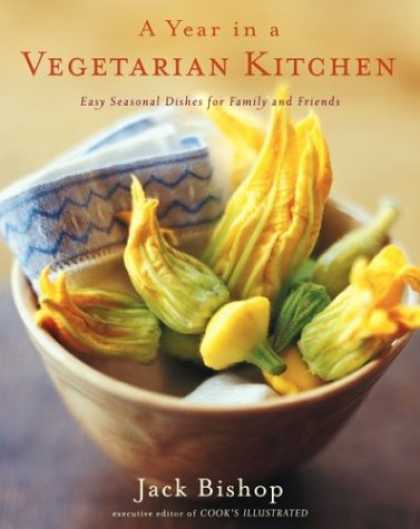 Books About Friendship - A Year in a Vegetarian Kitchen: Easy Seasonal Dishes for Family and Friends