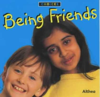 Books About Friendship - Being Friends (Choices)