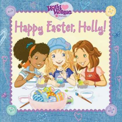 Books About Friendship - Happy Easter, Holly! (Holly Hobbie and Friends)