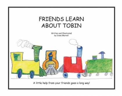 Books About Friendship - Friends Learn about Tobin