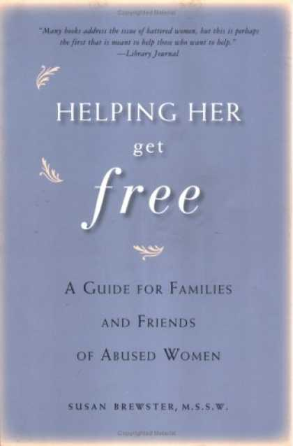 Books About Friendship - Helping Her Get Free: A Guide for Families and Friends of Abused Women