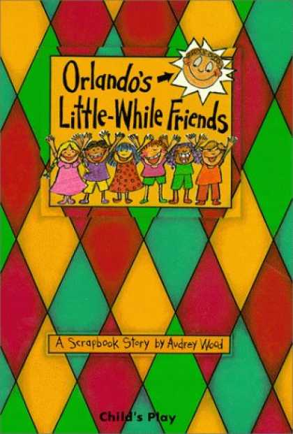 Books About Friendship - Orlando's Littlewhile Friends (Child's Play Library)