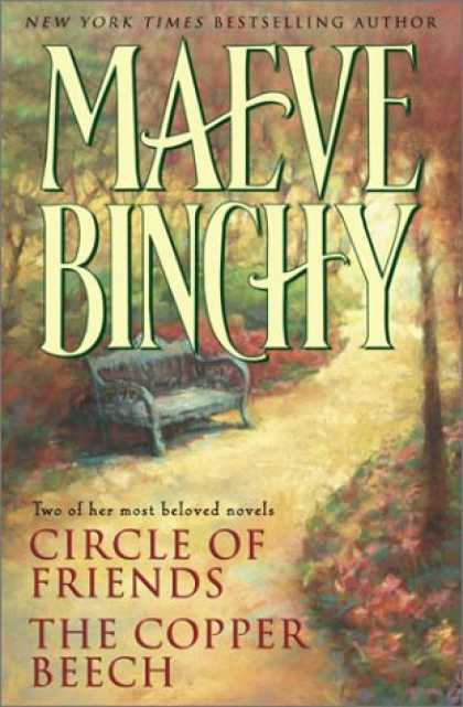 Books About Friendship - Maeve Binchy: Two Complete Novels: Circle of Friends; The Copper Beech