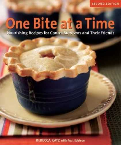 Books About Friendship - One Bite at a Time: Nourishing Recipes for Cancer Survivors and Their Friends [1
