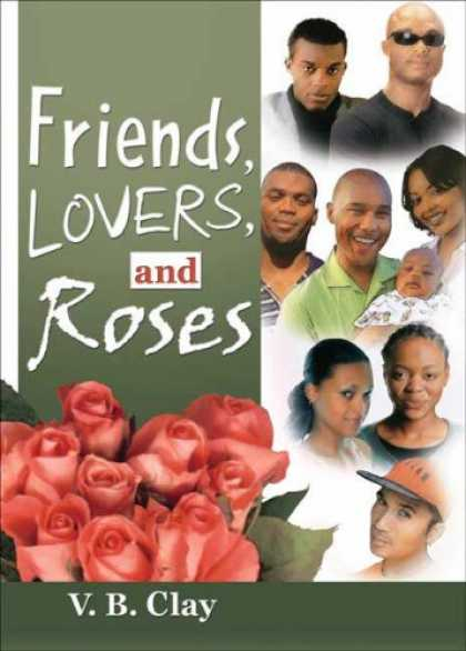 Books About Friendship - Friends, Lovers, And Roses