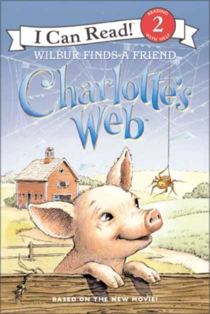 Books About Friendship - Charlotte's Web: Wilbur Finds a Friend (I Can Read Book 2)