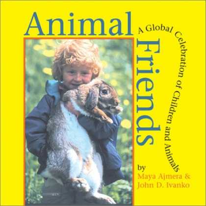 Books About Friendship - Animal Friends: A Global Celebration of Children and Animals
