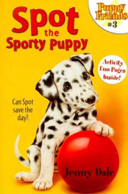 Books About Friendship - Spot the Sporty Puppy (Puppy Friends #3)