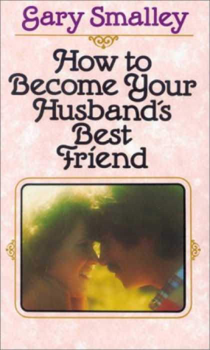 Books About Friendship - How to Become Your Husband's Best Friend