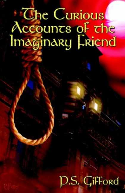 Books About Friendship - The Curious Accounts of the Imaginary Friend