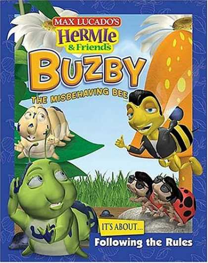 Books About Friendship - Buzby, the Misbehaving Bee (Max Lucado's Hermie & Friends)