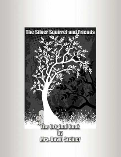 Books About Friendship - The Silver Squirrel and Friends: The Original Book