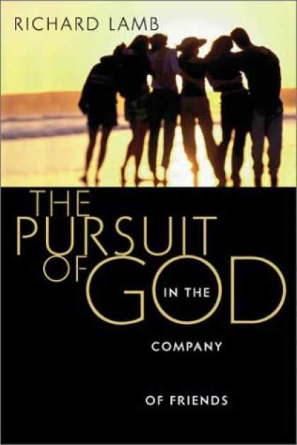 Books About Friendship - The Pursuit of God in the Company of Friends