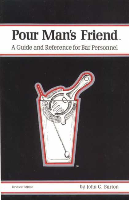Books About Friendship - Pour Man's Friend: A Guide and Reference for Bar Personnel