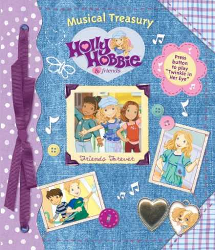 Books About Friendship - Holly Hobbie Friends Forever (Musical Treasury)