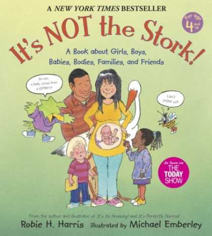 Books About Friendship - It's Not the Stork: A Book About Girls, Boys, Babies, Bodies, Families and Frien