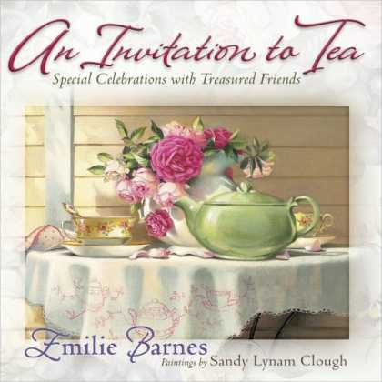 Books About Friendship - An Invitation to Tea: Special Celebrations with Treasured Friends