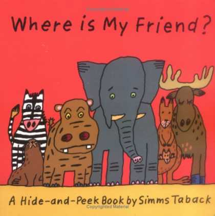 Books About Friendship - Where is My Friend? (A Hide and Peek Book)