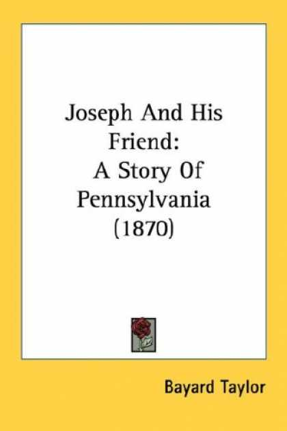 Books About Friendship - Joseph And His Friend: A Story Of Pennsylvania (1870)