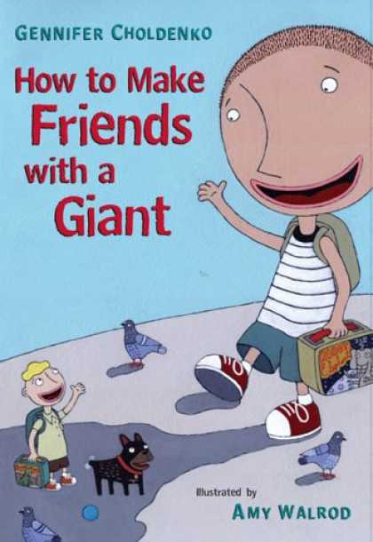 Books About Friendship - How to Make Friends With a Giant