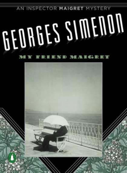 Books About Friendship - My Friend Maigret (Inspector Maigret Mysteries)