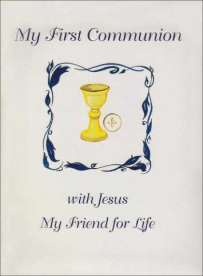 Books About Friendship - My First Communion with Jesus My Friend for Life