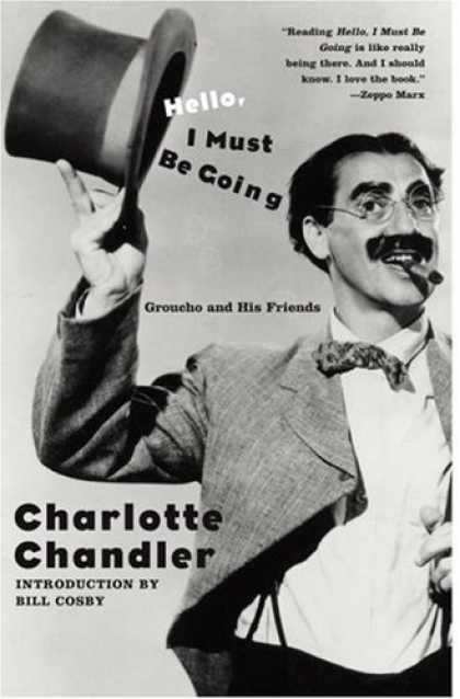 Books About Friendship - Hello, I Must Be Going: Groucho and His Friends