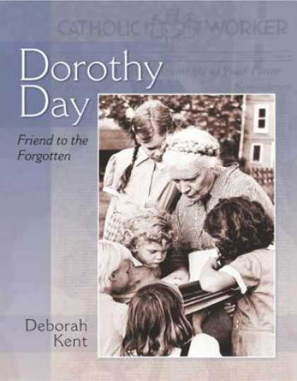 Books About Friendship - Dorothy Day: Friend to the Forgotten