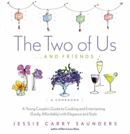 Books About Friendship - The Two of Us...and Friends: A Young Couple's Guide to Cooking and Entertaining