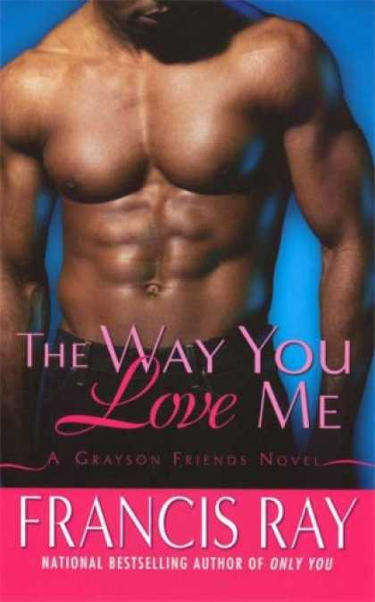 Books About Friendship - The Way You Love Me: A Grayson Friends Novel