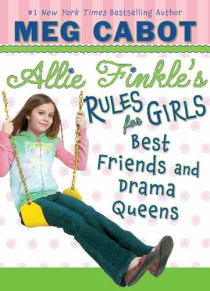 Books About Friendship - Best Friends And Drama Queens (Allie Finkle's Rules for Girls)