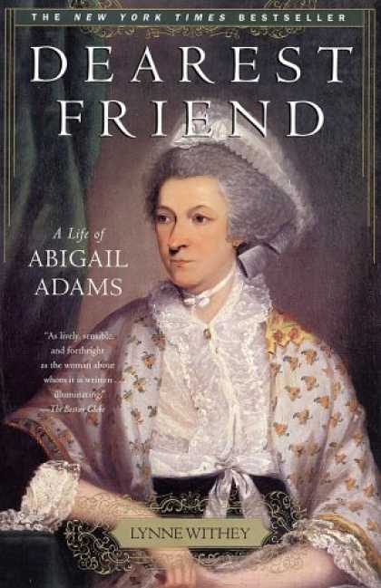 Books About Friendship - Dearest Friend: A Life of Abigail Adams