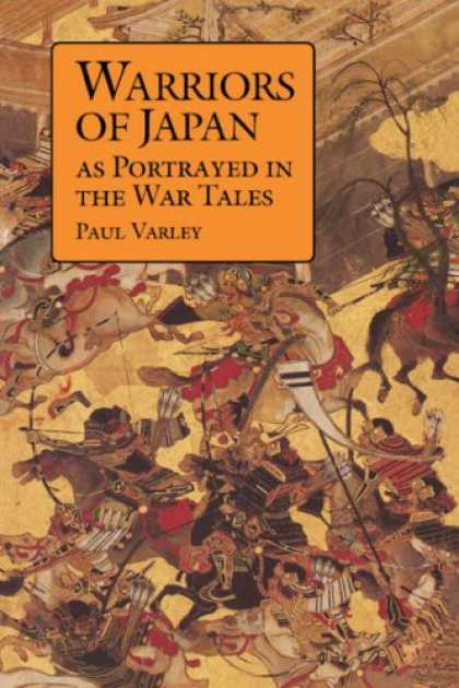 Books About Japan - Warriors of Japan: As Portrayed in the War Tales