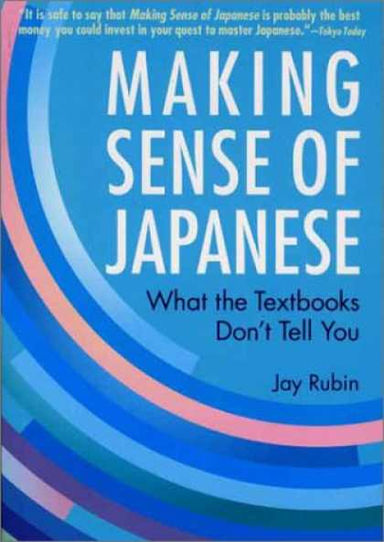 Books About Japan - Making Sense of Japanese: What the Textbooks Don't Tell You (Power Japanese Seri