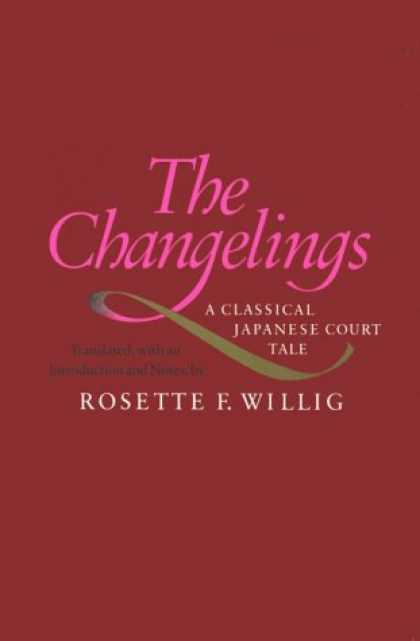 Books About Japan - The Changelings: A Classical Japanese Court Tale